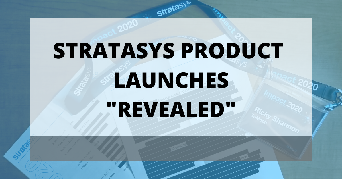 Stratasys Product Launches for 2020