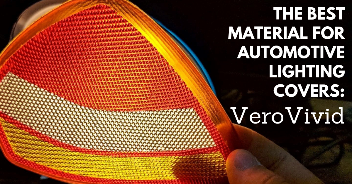The Best Material for Automotive Lighting Covers: VeroVivid