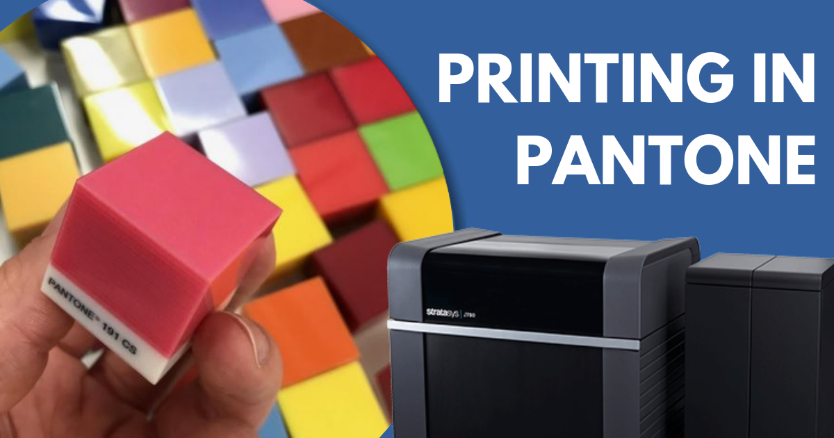 PANTONE Color Matching for 3D Printing