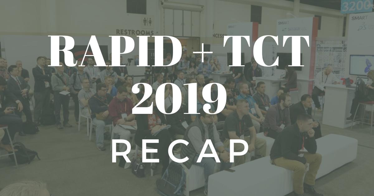 RAPID + TCT 2019 Recap