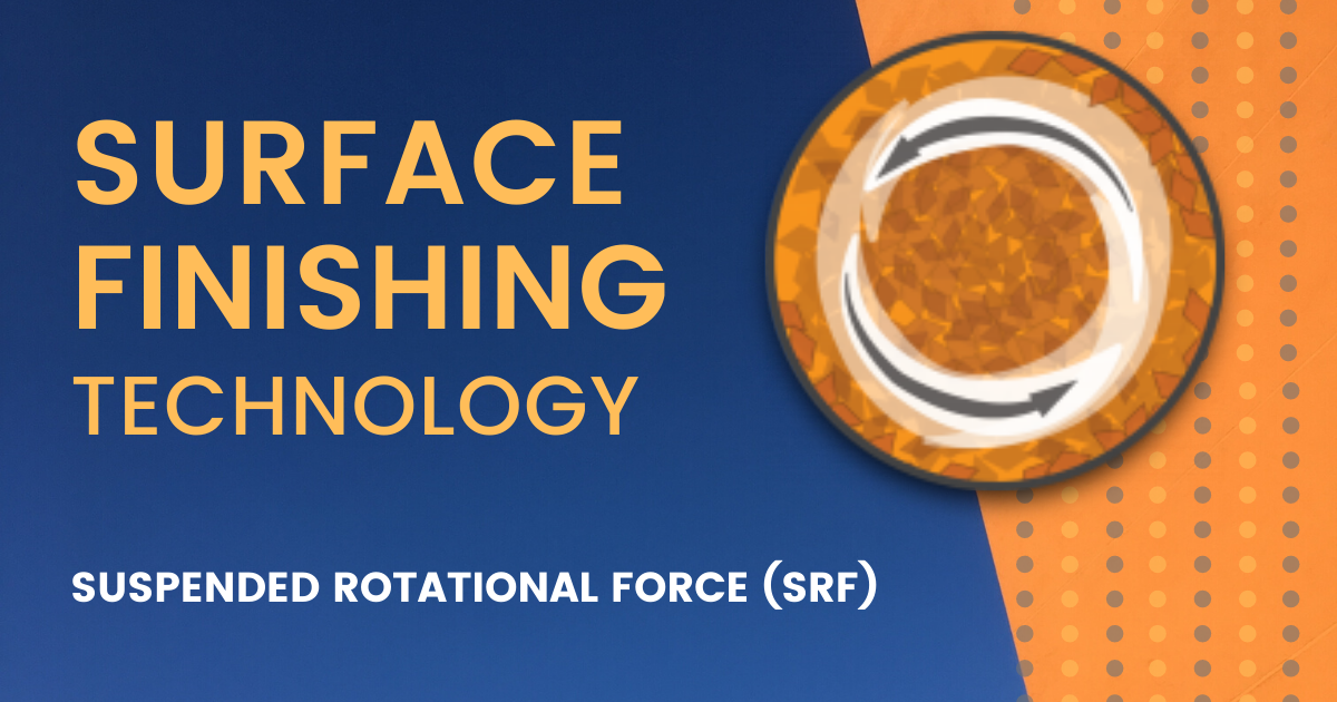 Surface Finishing Using SRF Technology