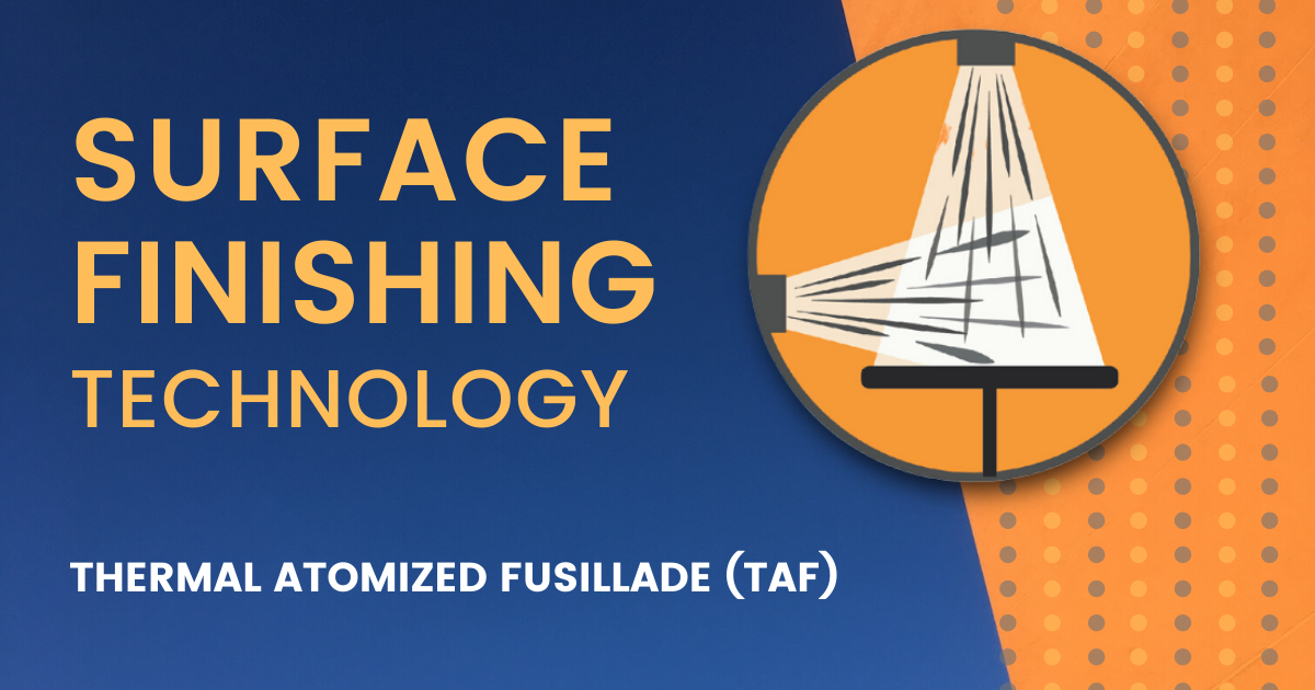 Surface Finishing Using TAF Technology