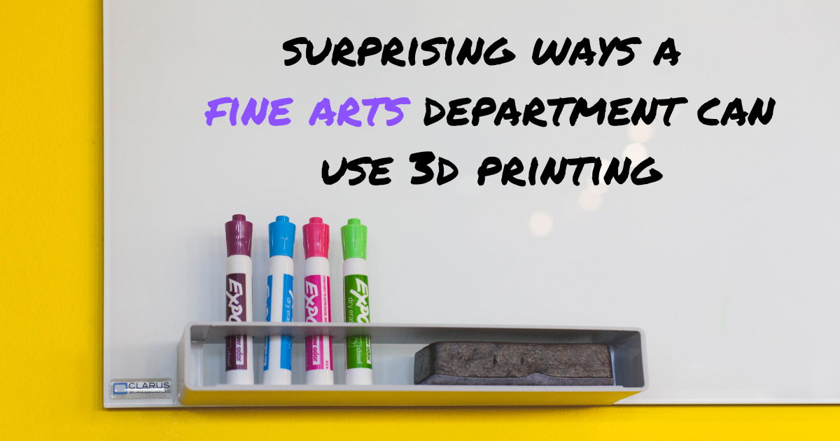 Surprising Ways a Fine Arts Department can Use 3D Printing