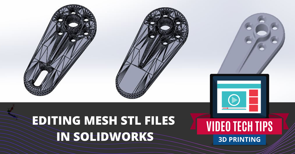 Editing STL Mesh Files in SOLIDWORKS