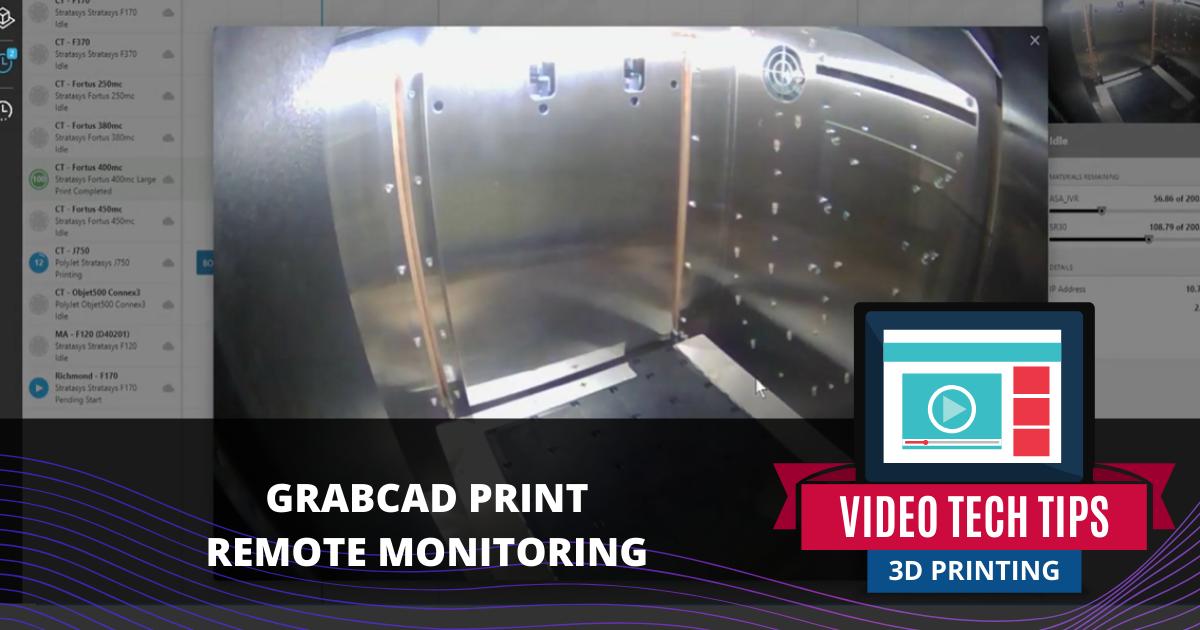 GrabCAD Print Remote Monitoring