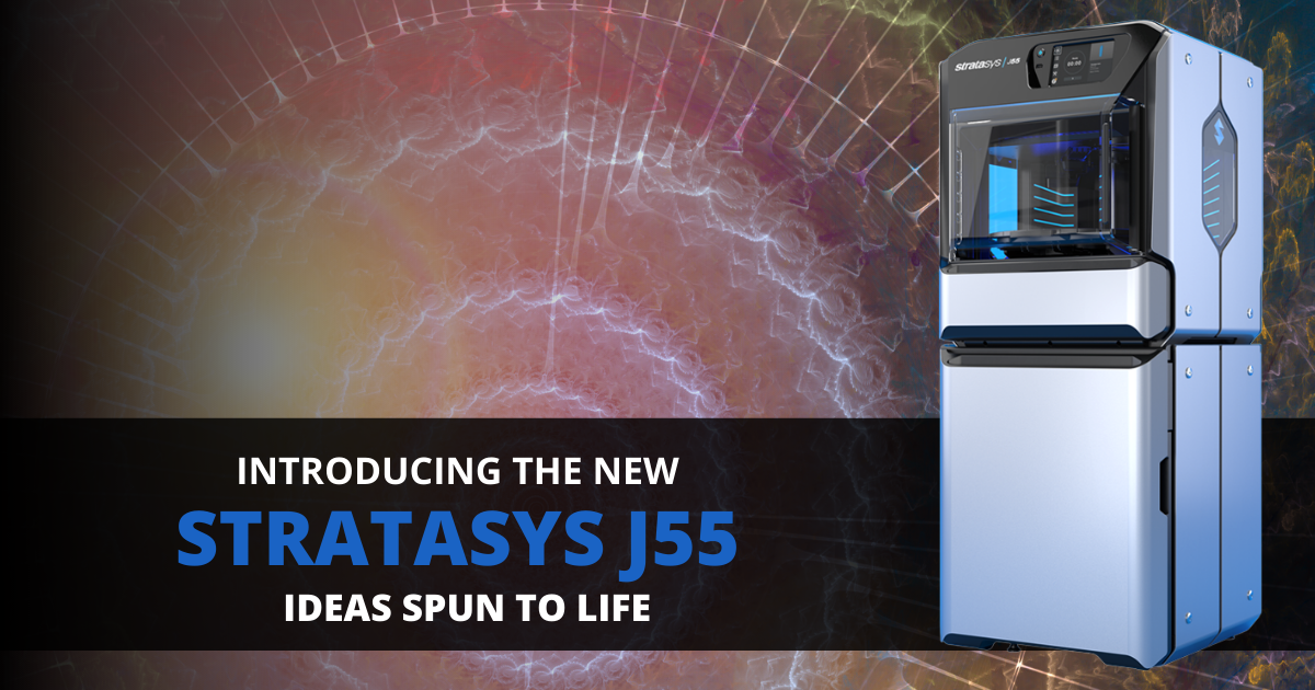 Introducing the Stratasys J55: Ideas Spun to Life