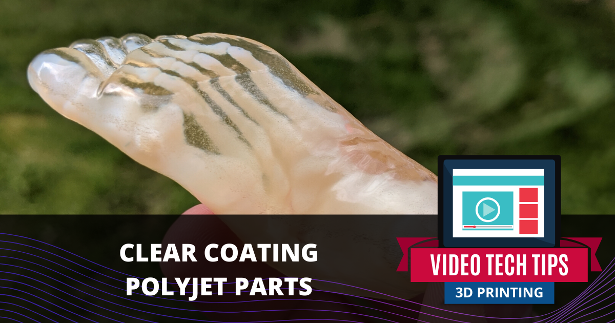 Clear Coating PolyJet Parts