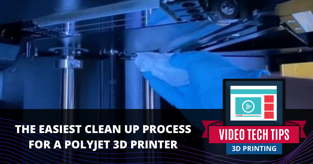 The Easiest Clean Up Process for a PolyJet 3D Printer