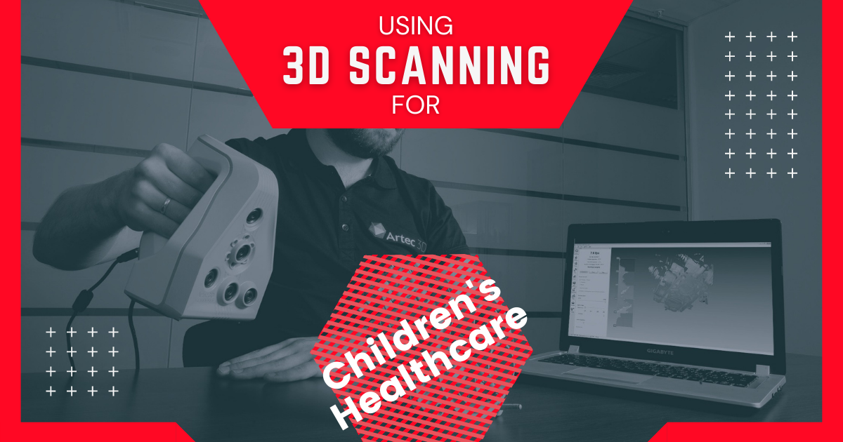 Using 3D Scanning for Children's Healthcare