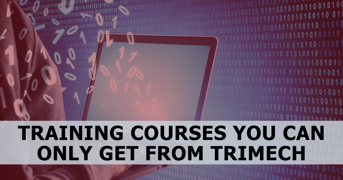 Training Courses You Can Only Get From TriMech