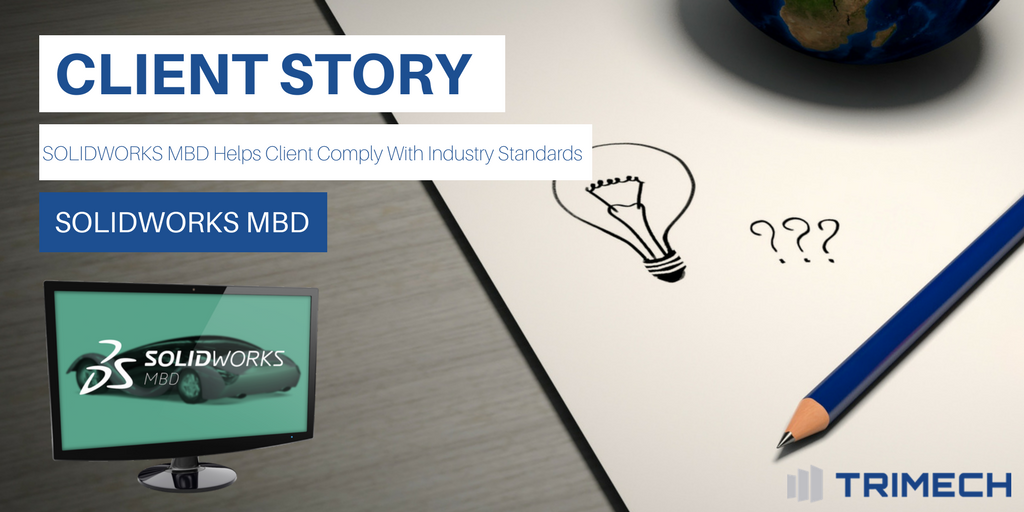 Client Story: MBD Helps Client Comply With Industry Standards