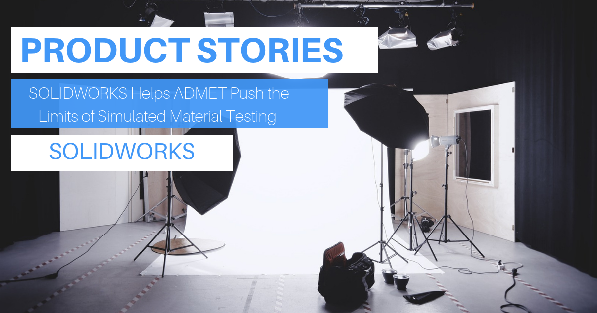 Product Story: SOLIDWORKS Helps ADMET Push the Limits of Simulated Material Testing