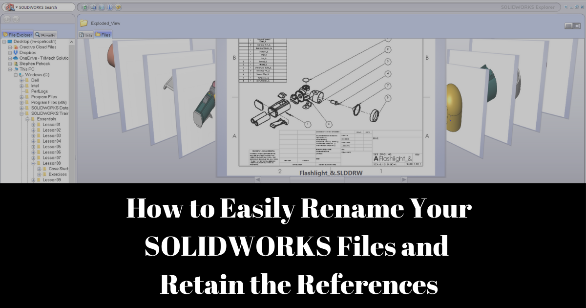 How to Easily Rename Your SOLIDWORKS Files and Retain the References