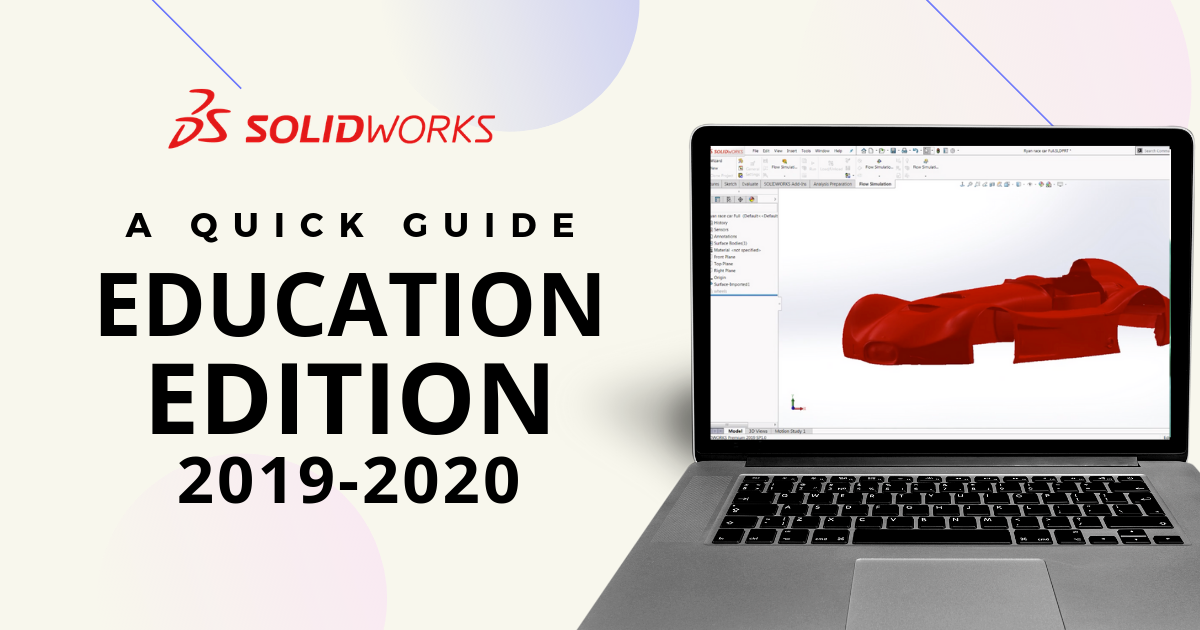 Quick Guide to SOLIDWORKS Education Edition 2019-2020
