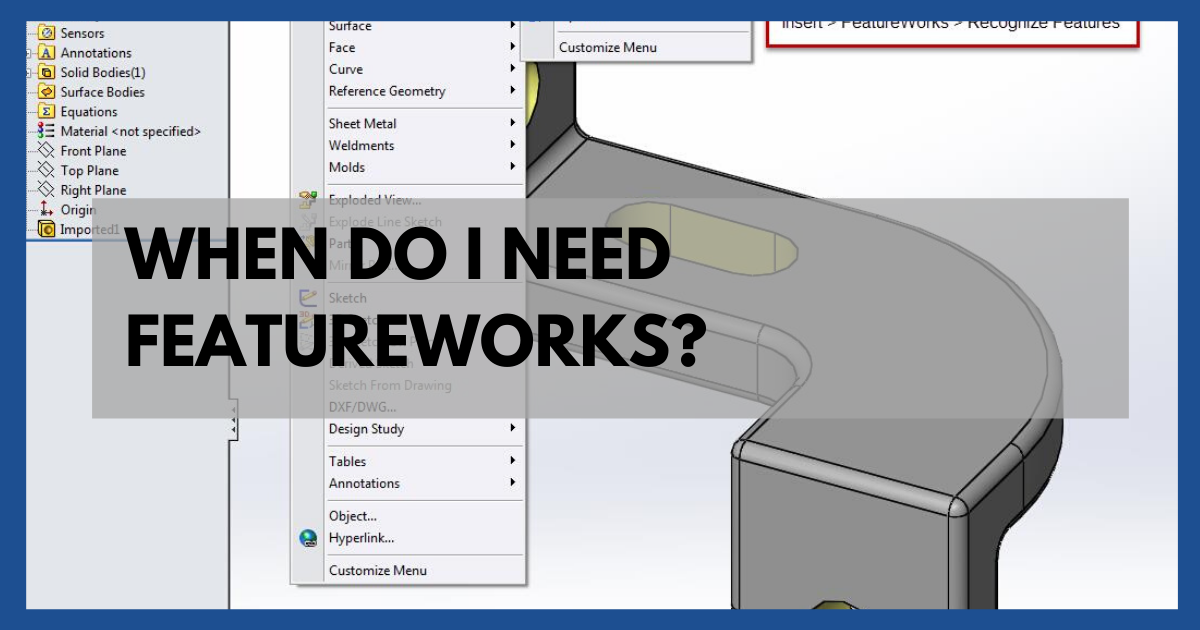 When Do I Need FeatureWorks?