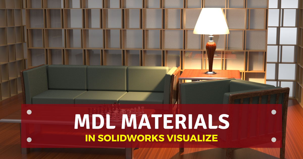 MDL Materials in SOLIDWORKS Visualize