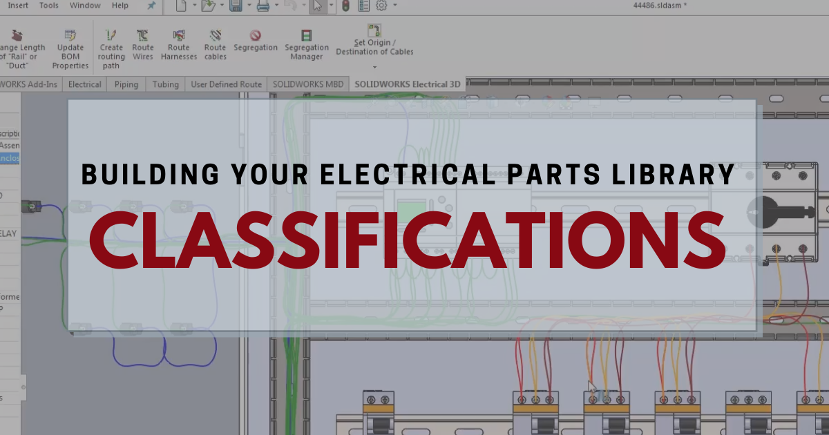 Building Your Electrical Parts Library: Classifications