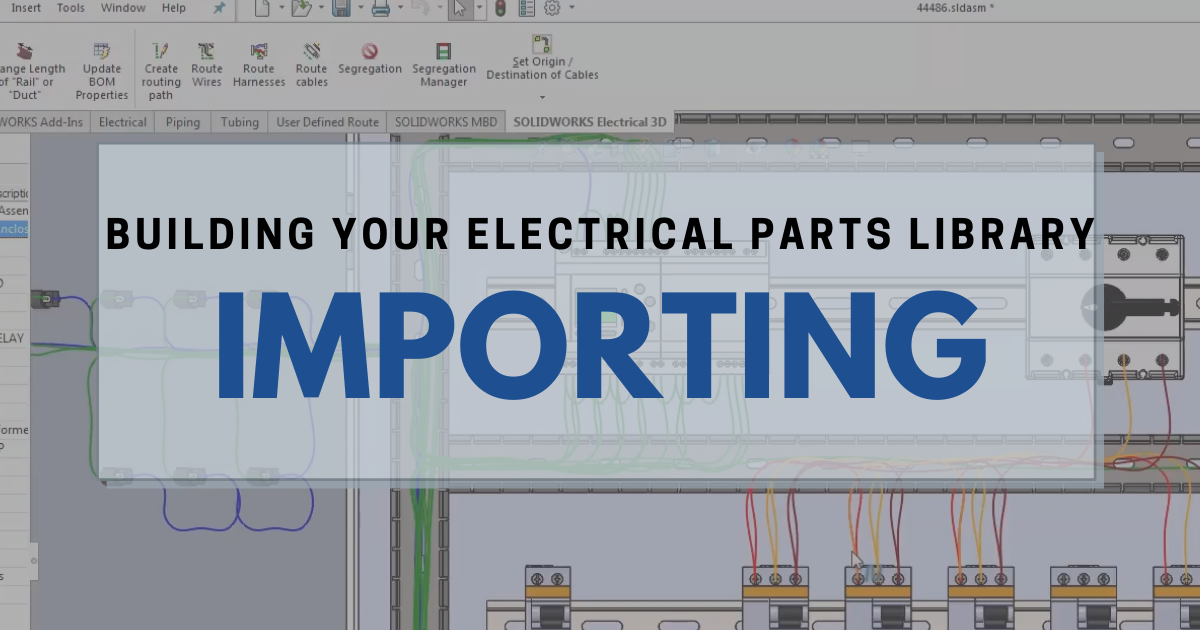 Building Your Electrical Parts Library: Importing Data