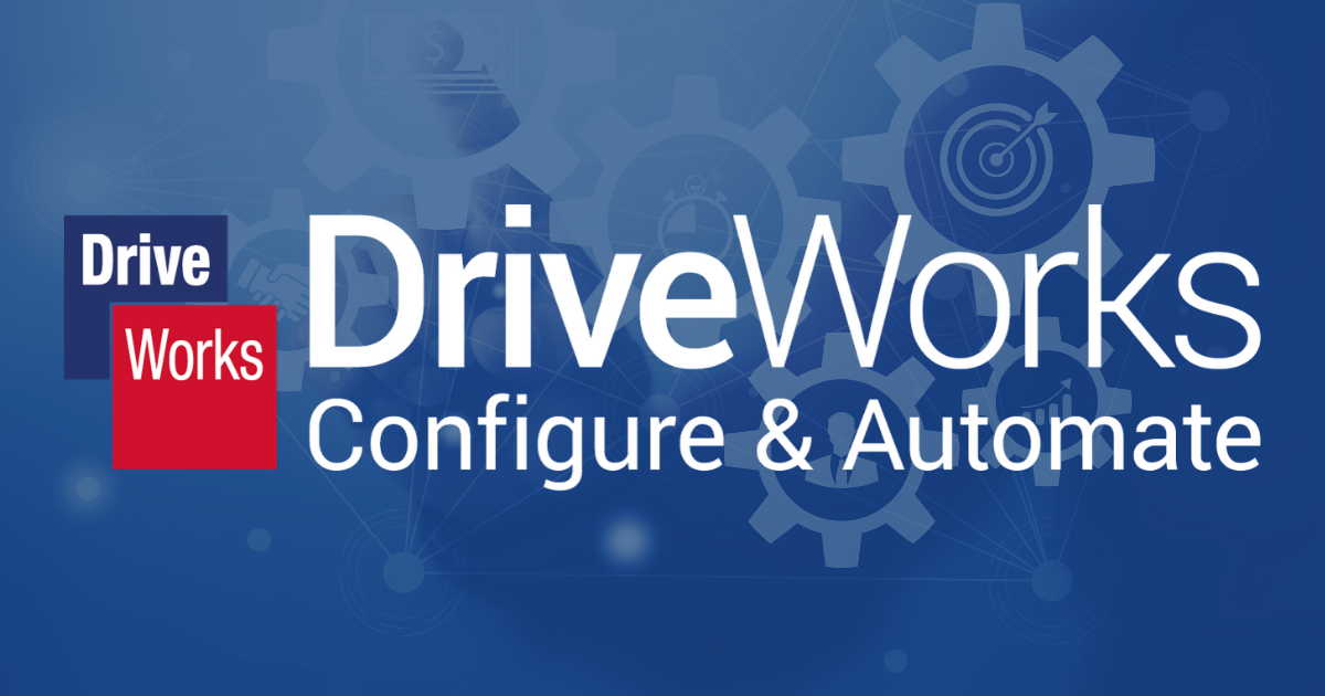 CPQ and Design Automation with DriveWorks