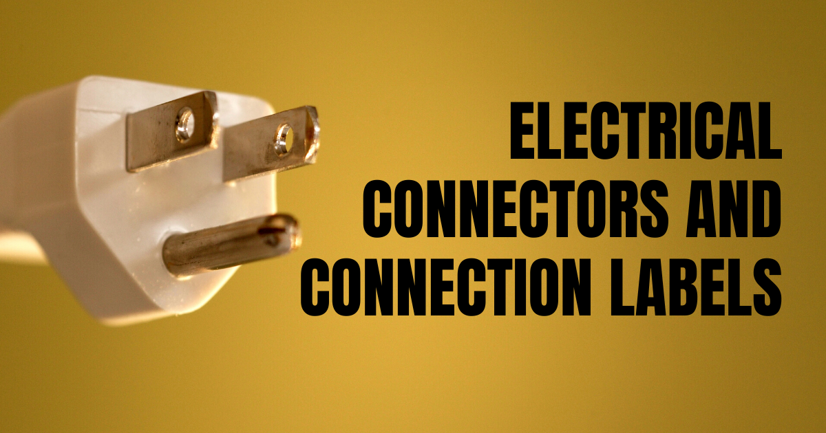 Electrical Connectors and Connection Labels