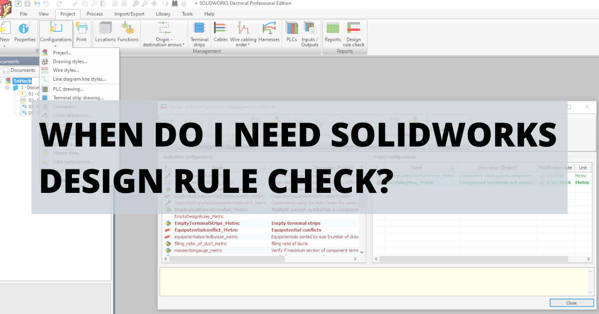 When Do I Need SOLIDWORKS Design Rule Check?