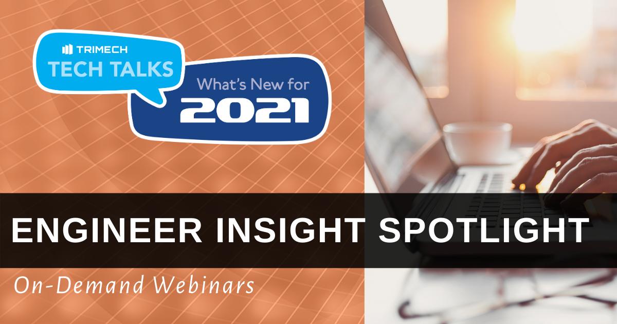 TriMech Tech Talks 2021: Engineer Insight Spotlight