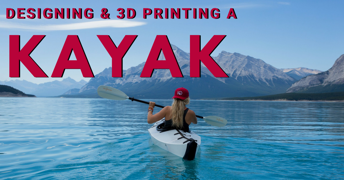 Designing and 3D Printing a Kayak with SOLIDWORKS and Stratasys – Part 1 of 5