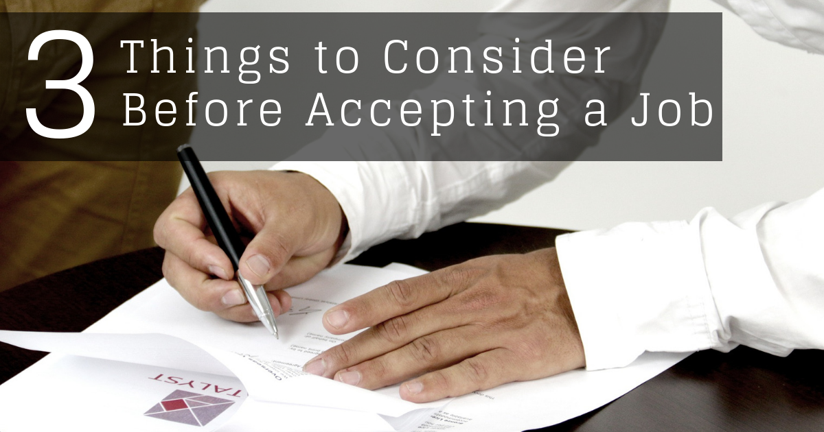 3 Things You Need to Consider Before Accepting a Job Offer