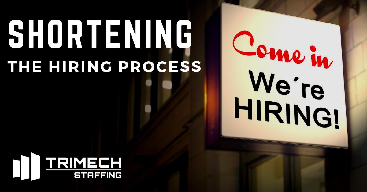 Shortening the Hiring Process