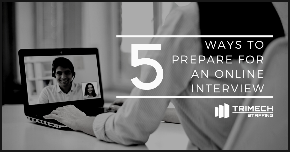 5 Ways to Prepare for an Online Interview