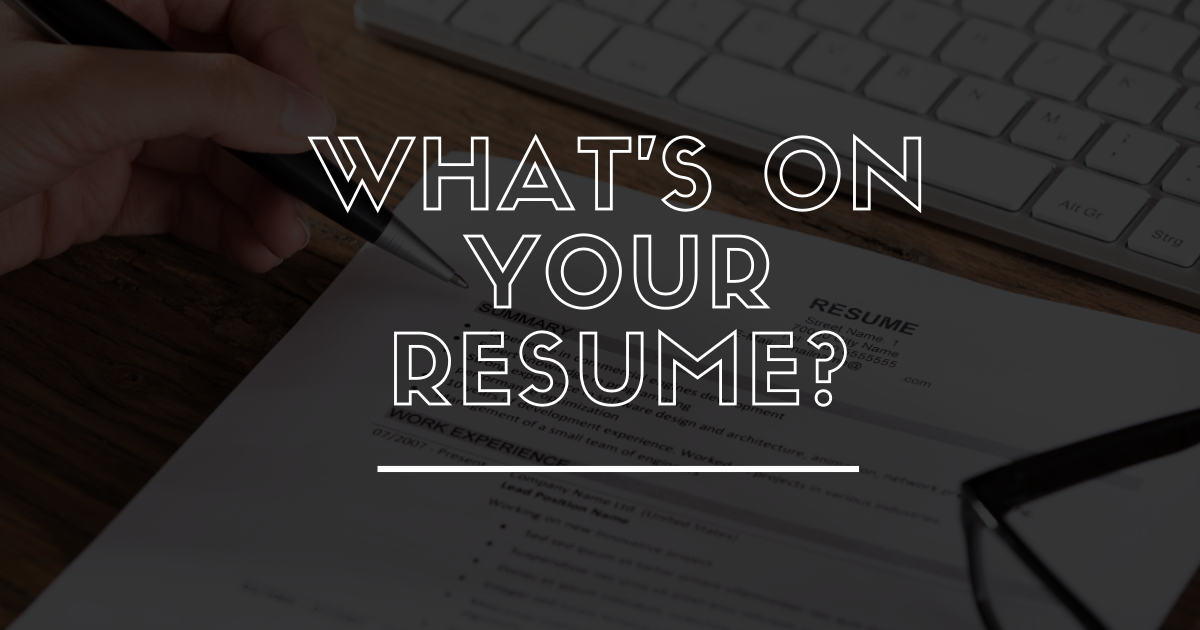 What's on Your Resume?